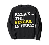 Relax Funny Singer Shirt Job Gift Lazyday Sweatshirt Black