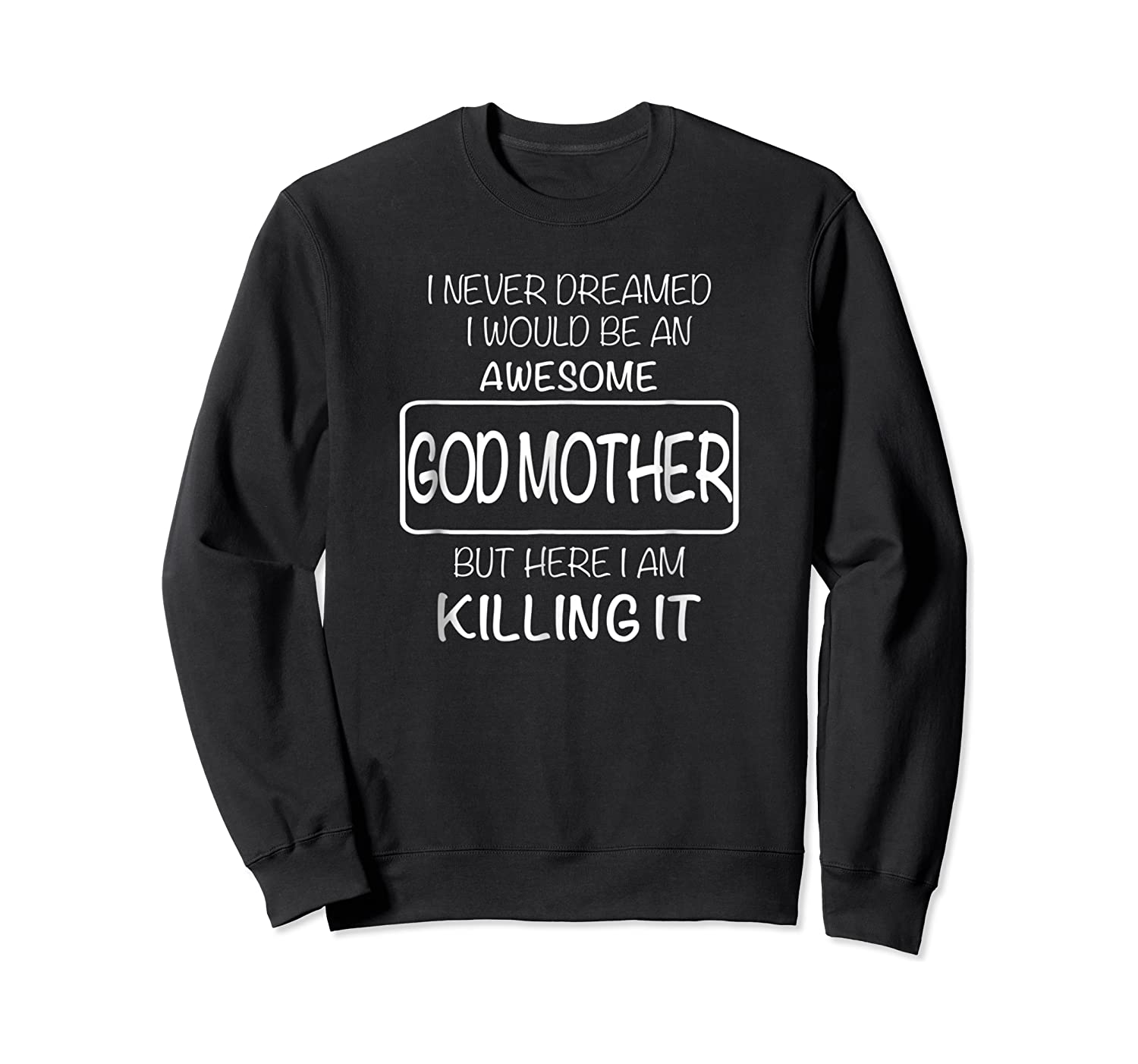 Awesome Godmother Shirt For , Mothers Day T-shirt Crewneck Sweater