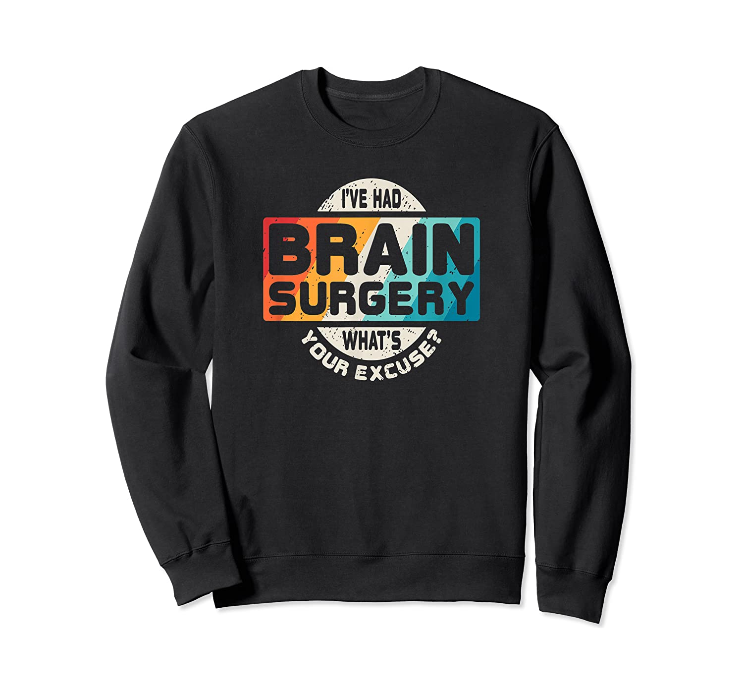 Brain Surgery Shirt Survivor Post Cancer Tumor Recovery Gift Crewneck Sweater