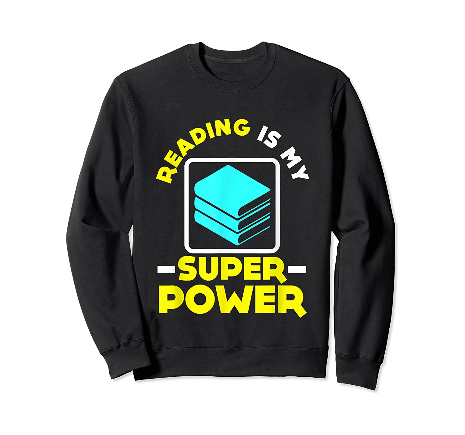 My Superpower Book Lovers Gift Shirts Crewneck Sweater