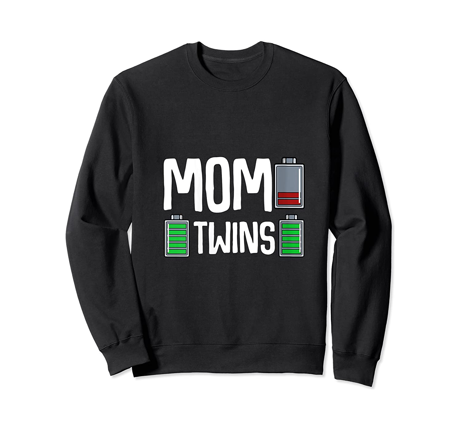 Tired Mom Low Battery Twins Full Charge Funny Happy Birthday Shirts Crewneck Sweater