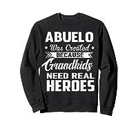 365 Abuelo Funny Grandpa Grandfather Gift Shirts Sweatshirt Black