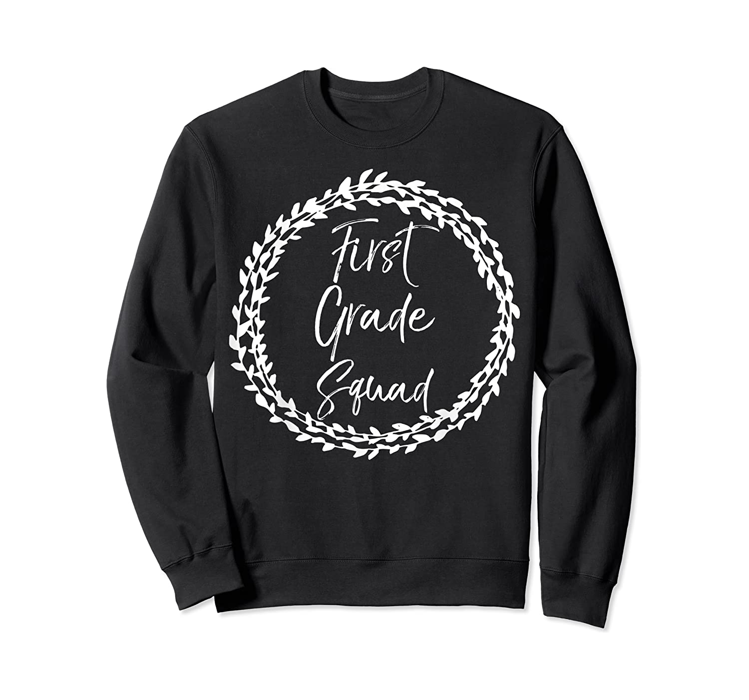 First Grade Squad Gift Cute Tea For Shirts Crewneck Sweater