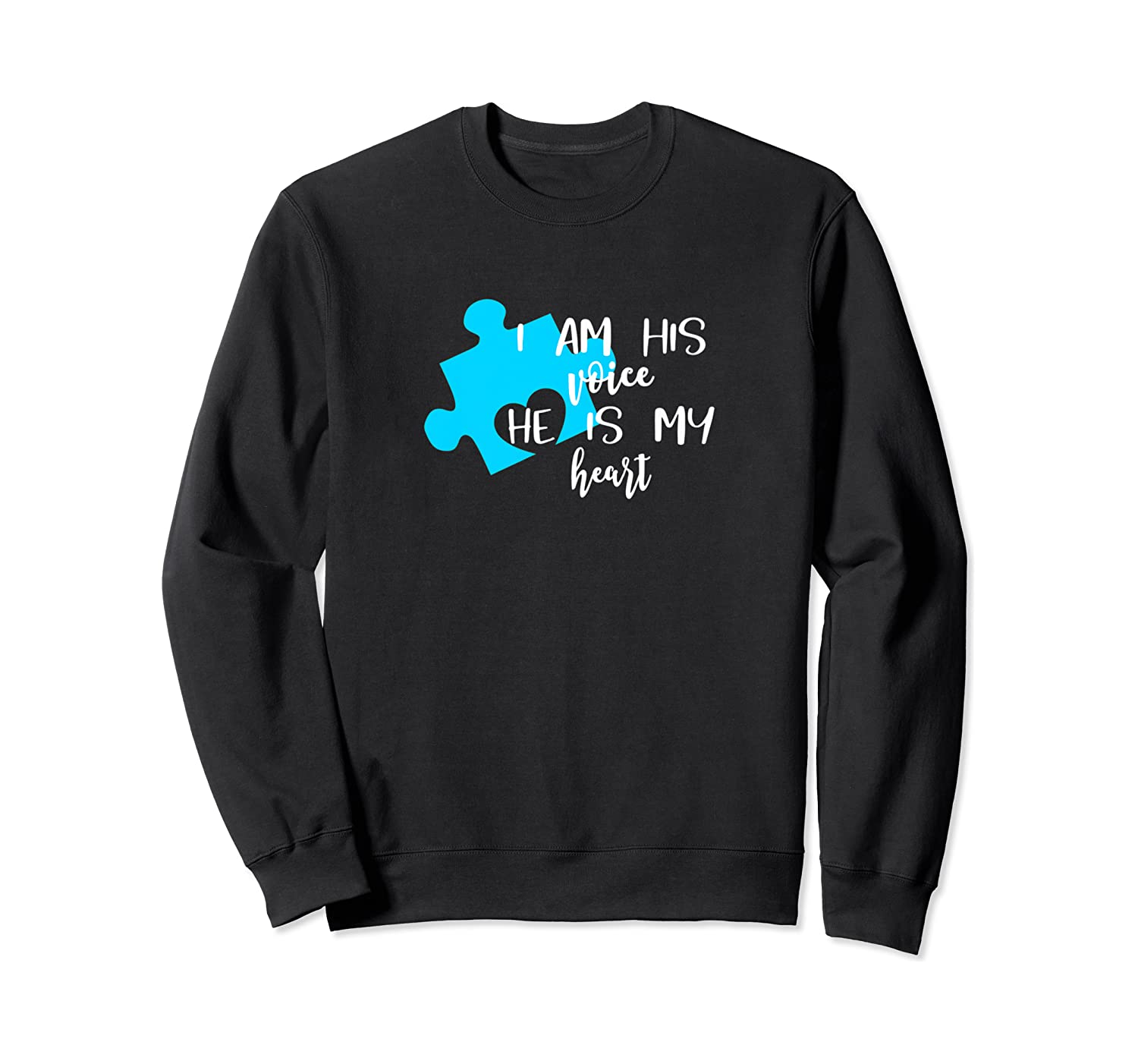 Autism Awareness Shirt I Am His Voice He Is My Heart Puzzle Crewneck Sweater