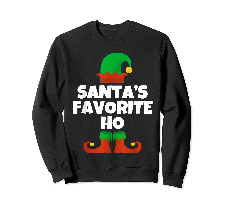 Santa's Favorite Ho Funny Family Christmas Gift T-shirt Crewneck Sweater