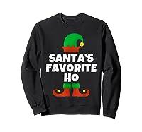 Santa's Favorite Ho Funny Family Christmas Gift T-shirt Sweatshirt Black