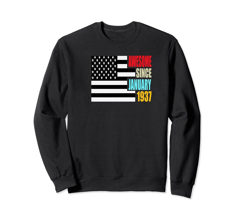 Awesome Since January 1937 Birthday Gift Usa Flag Retro Shirts Crewneck Sweater