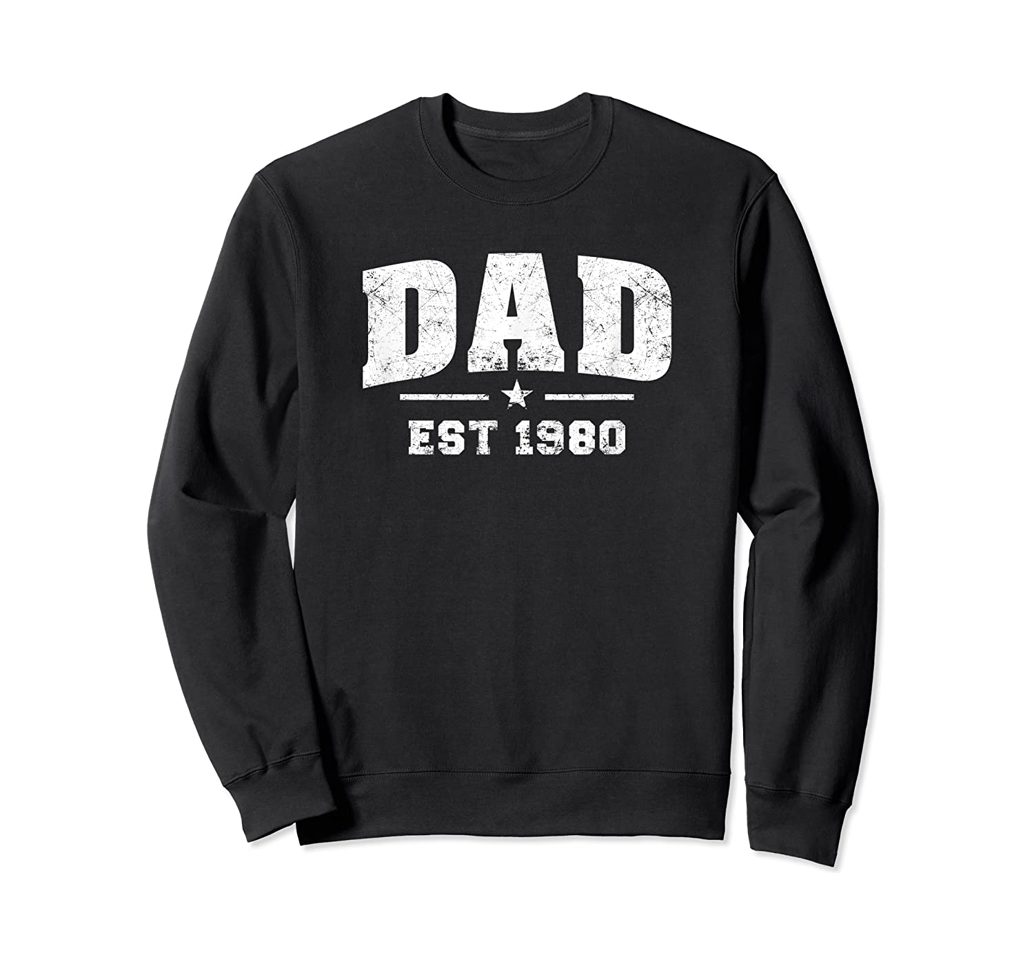 Dad Established 1980 Father's Day Gift T-shirt Crewneck Sweater