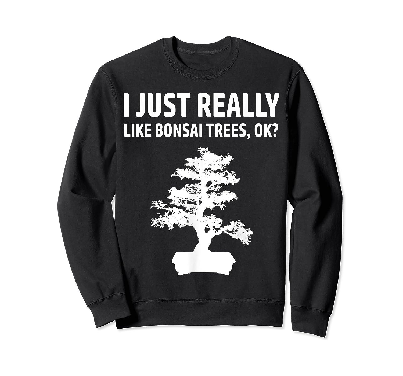 Like Bonsai Trees Anime Japanese Culture Zen Gift Shirts Crewneck Sweater