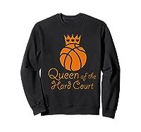 Basketball Girls Cute Queen Hard Court N Hoops Gift Shirts Sweatshirt Black
