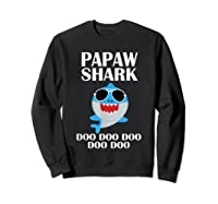Papaw Shark T-shirt Doo Doo Doo Fathers Day Papaw Shirt Sweatshirt Black