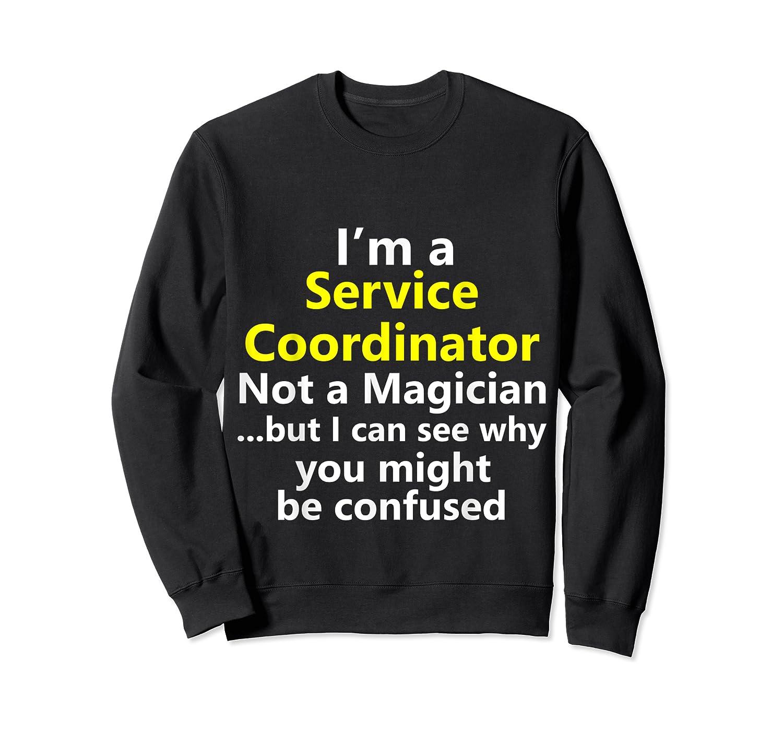 Funny Service Coordinator Job Career Client Occupation Gift Shirts Crewneck Sweater