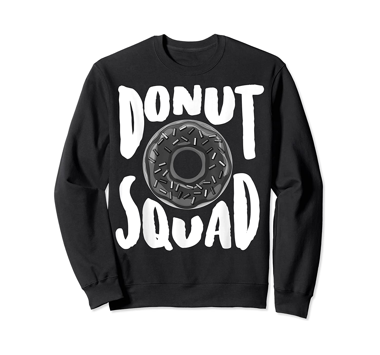 Donut Squad Cool Donut Lover Doughnut Gift Shirts Crewneck Sweater