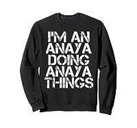 Anaya Funny Surname Family Tree Birthday Reunion Gift Idea T-shirt Sweatshirt Black
