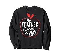 This Tea Believes In Play Tea Shirt With Apple T-shirt Sweatshirt Black