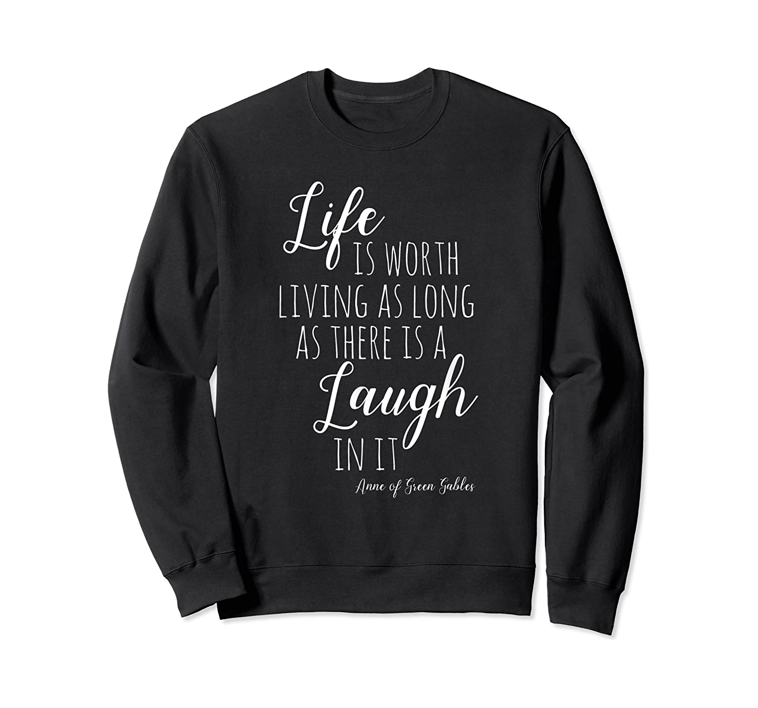 Anne With An E T-shirt, Anne Of Green Gables Quote Shirt T-shirt Crewneck Sweater