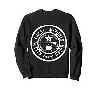 Salem Local Witches Union Est 1692 Halloween Shirts Sweatshirt Black