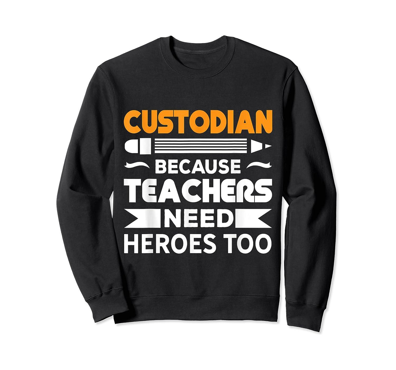 School Custodian Funny T-shirt Crewneck Sweater