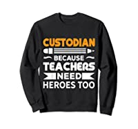 School Custodian Funny T-shirt Sweatshirt Black