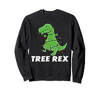 Tree Rex Christmas T Rex Dinosaur Christmas Gift Shirts Sweatshirt Black