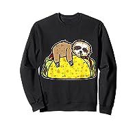 Funny Sloth Tacos Tuesday Cinco De Mayo Drink Gift Shirts Sweatshirt Black