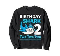 Birthday Shark 2017 2 Years Old Gift For Boy Girl Shirts Sweatshirt Black