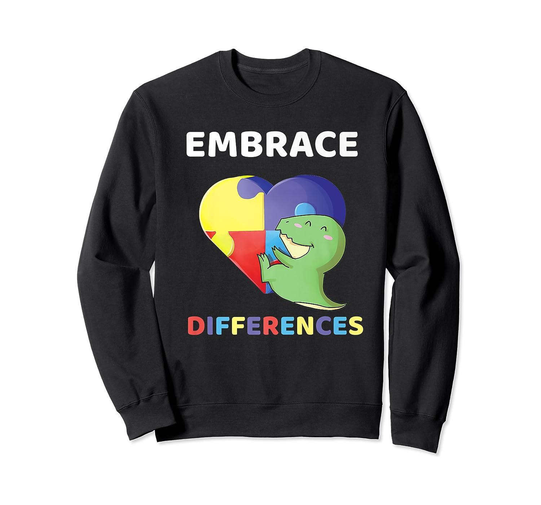 Embrace Differences Autism Awareness T Rex Dinosaur Cute Shirts Crewneck Sweater