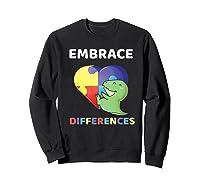 Embrace Differences Autism Awareness T Rex Dinosaur Cute Shirts Sweatshirt Black