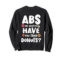 Diet Gift For Him But Doughnut Donut Lover S Foodie Shirts Sweatshirt Black