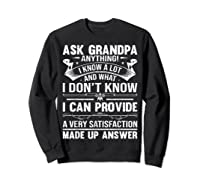 Ask Grandpa Anything Fathers Day Funny Gift T-shirt Sweatshirt Black