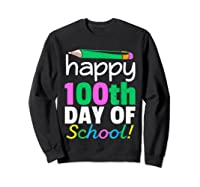 100th Day Of School Grade Tea Shirts Sweatshirt Black