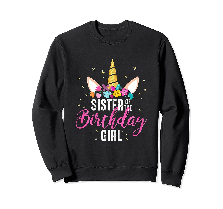 Sister Of The Birthday Girl Sibling Gift Unicorn Birthday Shirts Crewneck Sweater
