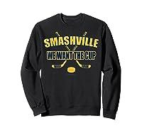 Smashville Nashville Proud Hockey Shirts Sweatshirt Black