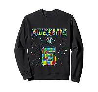 6 Years Old Birthday Gift I Age 6 Build Blocks Bricks Theme T-shirt Sweatshirt Black