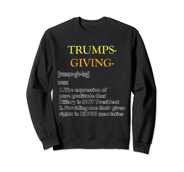 Trumpsgiving Definition Funny Thanksgiving Shirts Crewneck Sweater