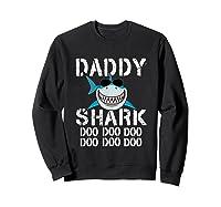 Daddy Shark Doo Doo Family Matching Shirts Sweatshirt Black