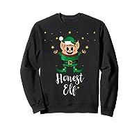 Honest Elf Xmas Elves Matching Family Group Christmas T-shirt Sweatshirt Black