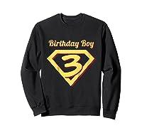 3rd Birthday Boy Gift Super Hero T-shirt Sweatshirt Black