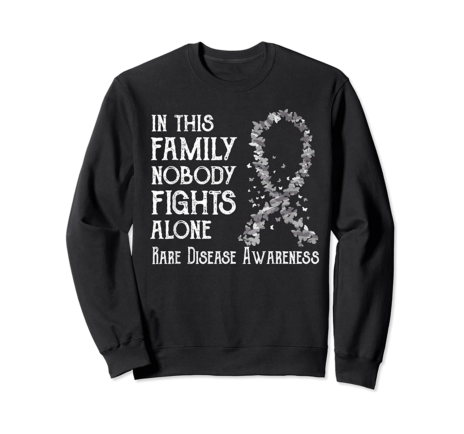In This Family Nobody Fights Alone Rare Disease T-shirt Crewneck Sweater