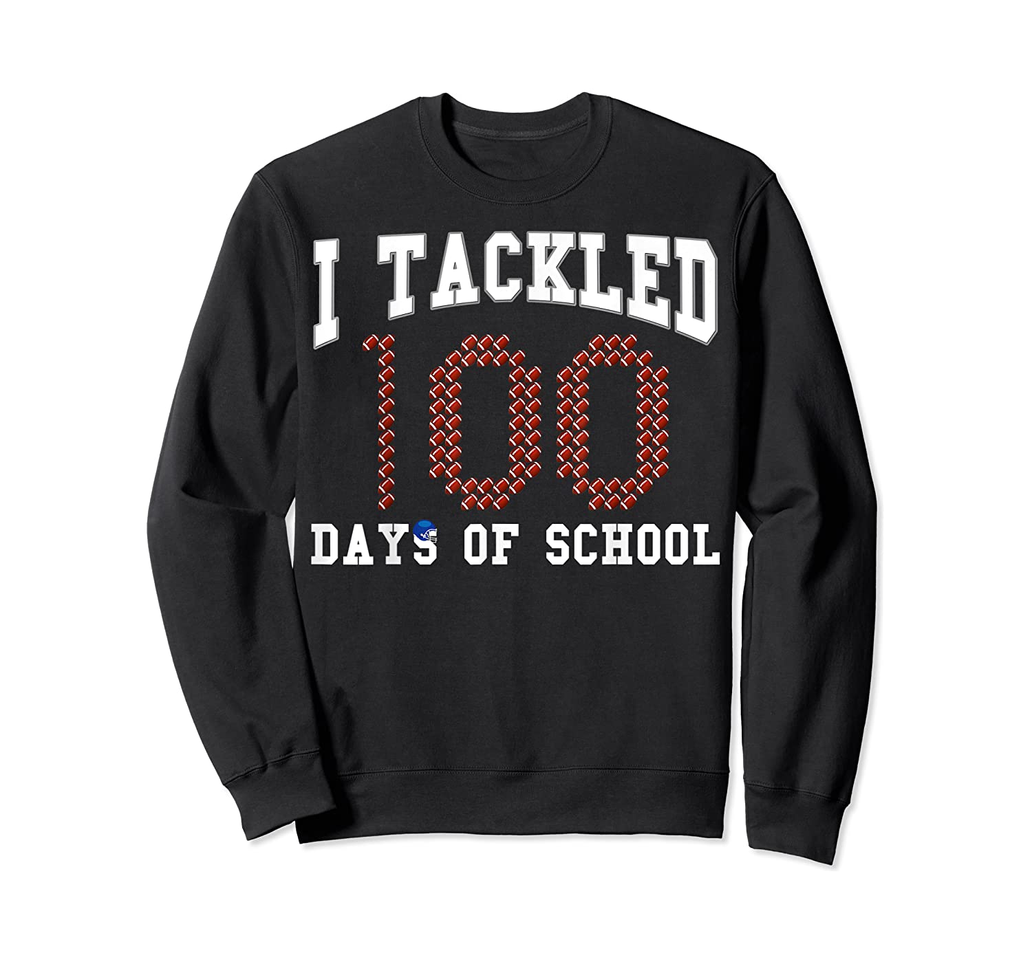Funny Football 100th Day Of School Sports Out Tea Shirts Crewneck Sweater