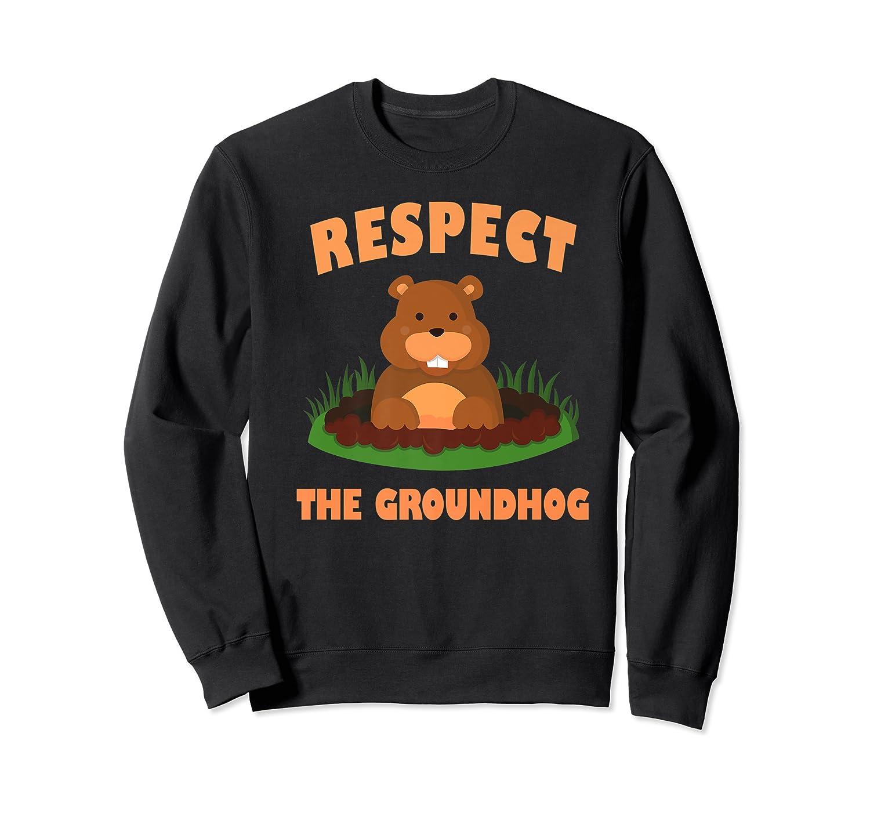 Respect The Groundhog Funny Animal Gift Shirts Crewneck Sweater