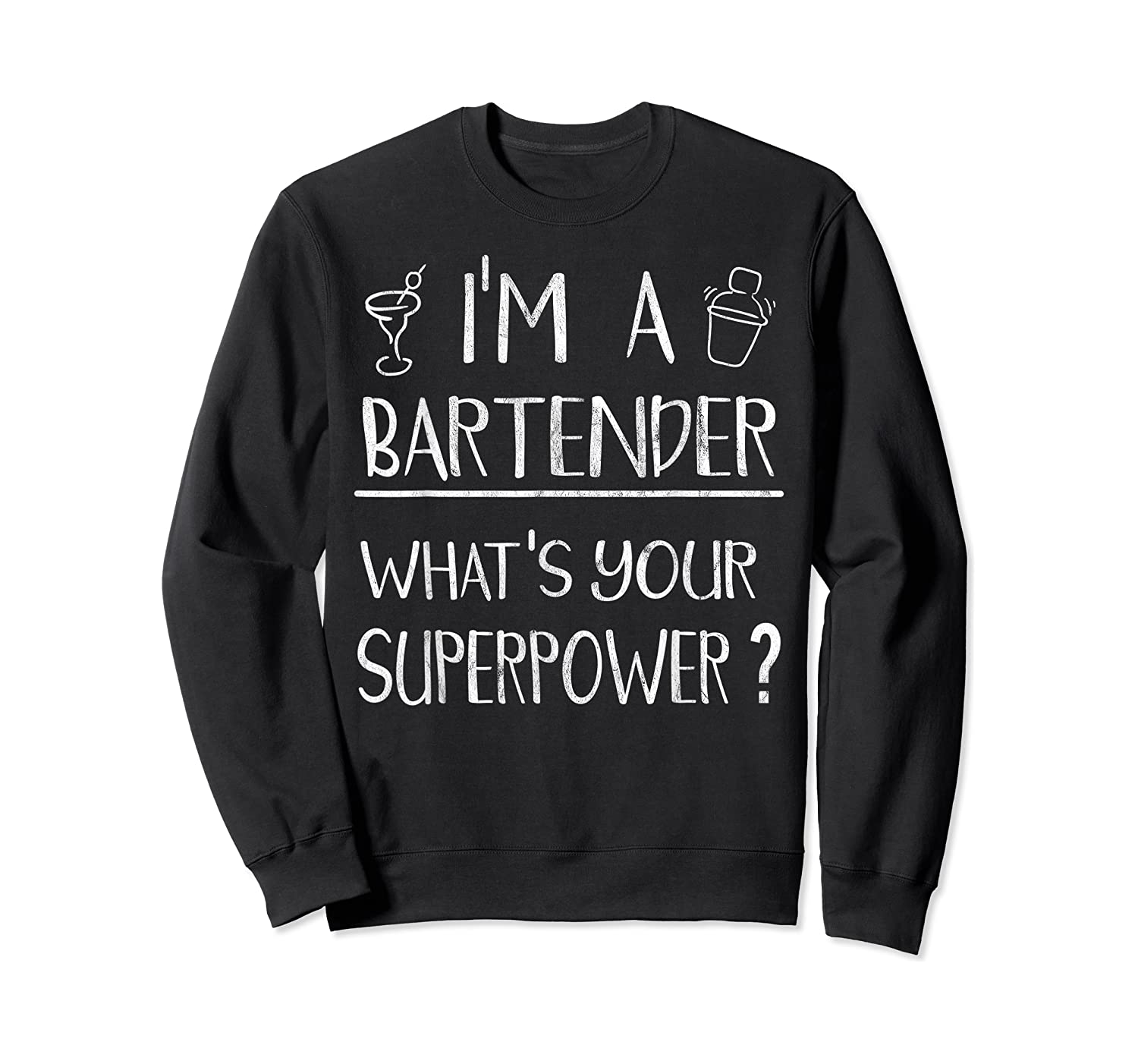 Bartender Superpower Funny Cocktail Bar Gift Shirts Crewneck Sweater