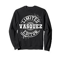 Vasquez Funny Surname Family Tree Birthday Reunion Gift Idea T-shirt Sweatshirt Black