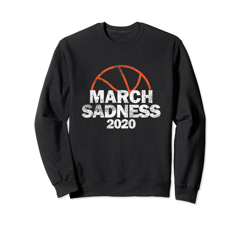 March Sadness College Basketball 2020 Gift T-shirt Crewneck Sweater