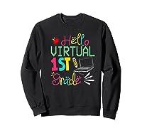 Funny Hello Virtual 1st Grade Gift Back To School 2020 Shirts Sweatshirt Black