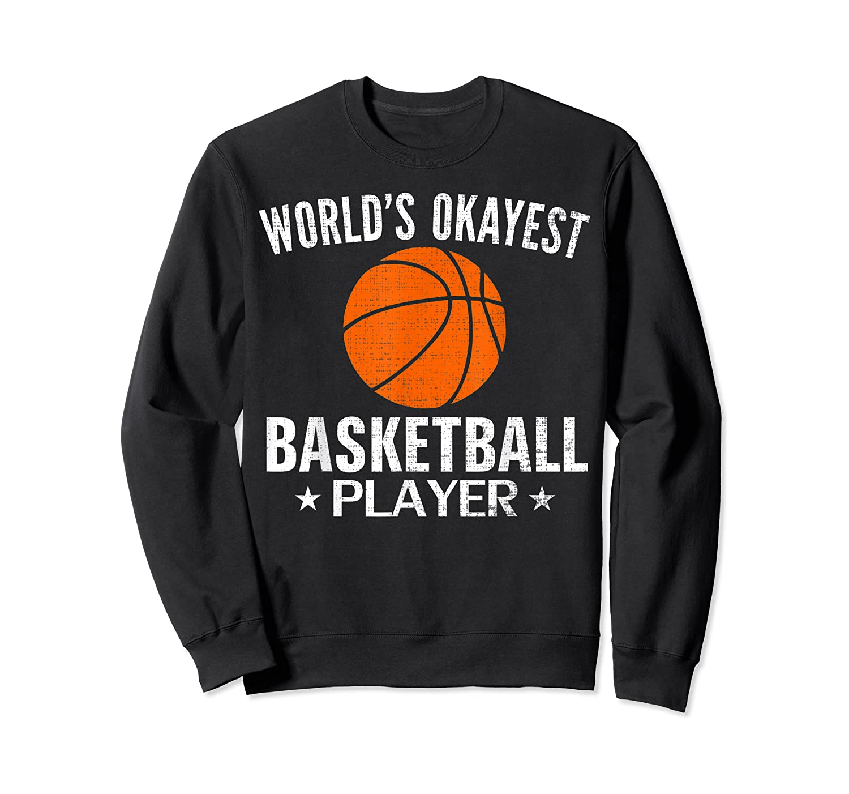 Vintage World's Okayest Basketball Player Funny Sports Gift Shirts Crewneck Sweater