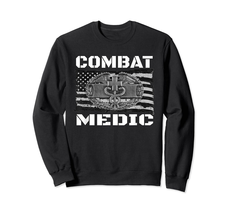 Combat Medic, Perfect Veteran Medical Military Shirts Crewneck Sweater
