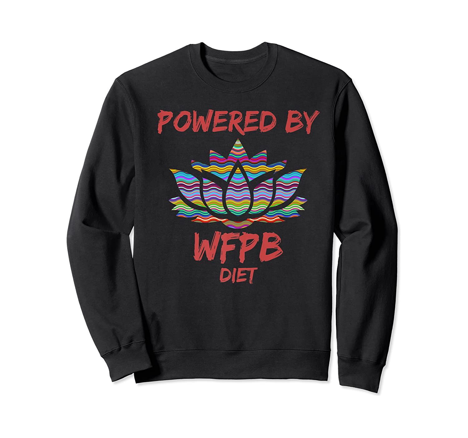 Wfpb , Powered By Whole Food Plant Based Diet Design Premium T-shirt Crewneck Sweater