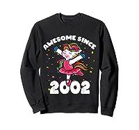 Awesome Since 2002 Ballerina Unicorn Birthday Rainbow Girls T-shirt Sweatshirt Black