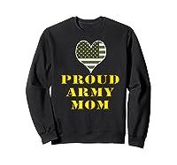 Proud Army Mom Shirts Sweatshirt Black